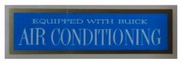 """Equipped With Buick Air Conditioning"" Window Decal"