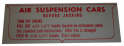 "Air Suspension ""Caution"" Decal - In Trunk"