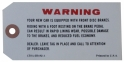 Disc Brake Warning Tag