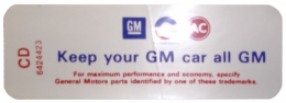 "Air Cleaner Decal - ""Keep your GM car all GM"" - 6 Cylinder With Automatic Transmission"