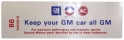 "Air Cleaner Decal - ""Keep your GM car all GM"" - 350-2V"