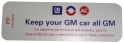 """Keep Your GM All GM"" Air Cleaner Decal"