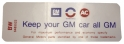 "Air Cleaner Decal - ""Keep your GM car all GM"" - Riviera With 455-4V"