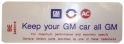 "Air Cleaner Decal - ""Keep your GM car all GM"""