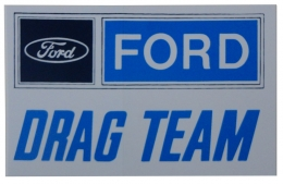 Ford Drag Team Decal - 8""