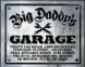 "Metal Sign - ""Big Daddy's Garage"""