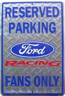 Parking Sign - Ford Racing Fan - LP-071