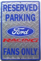 Parking Sign - Ford Racing Fan