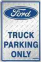 Parking Sign - Ford Truck