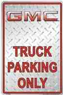 Parking Sign - GMC Truck - LP-070